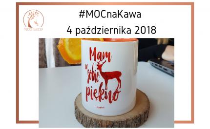 #MOCnaKawa 4 października 2018